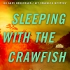 Sleeping With The Crawfish
