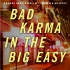 Bad Karma In The Big Easy